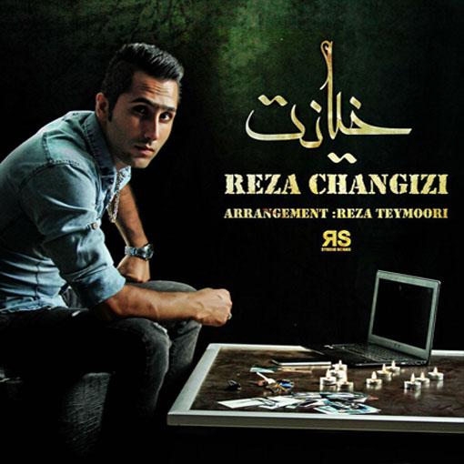 Reza Changizi Khianat WwW.Shomal-Music.Info