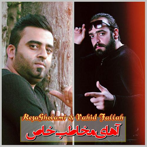 Reza Gholami & Vahid Fallah - Mokhatabe Khas