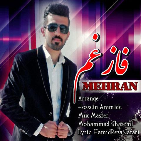 mehran - faze gham