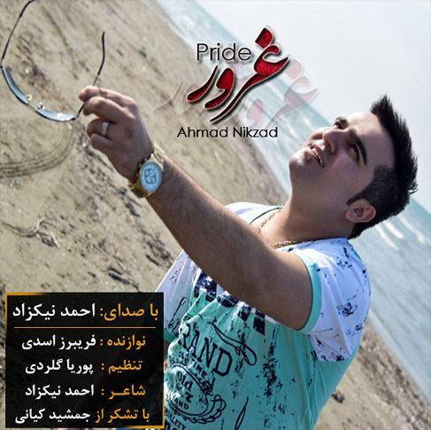 دانلود آهنگ مازندرانی غرور با صدای احمد نیکزاد