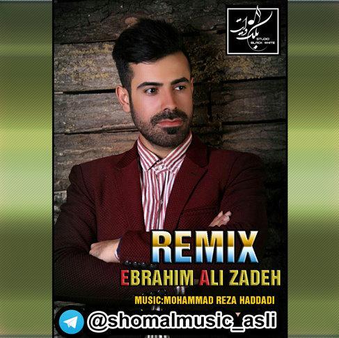 دانلود آهنگ ریمیکس با صدای ابراهیم علیزاده