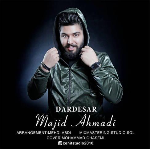 آهنگ دردسر باصدای مجید احمدی
