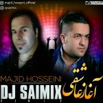 ریمیکس آغاز عاشقی با صدای مجید حسینی از دیجی سایمیکس