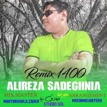 آهنگ ریمیکس 1400 با صدای علیرضا صادق نیا
